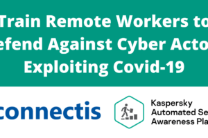 Train Remote Workers to Defend Against Cyber Actors Exploiting Covid-19