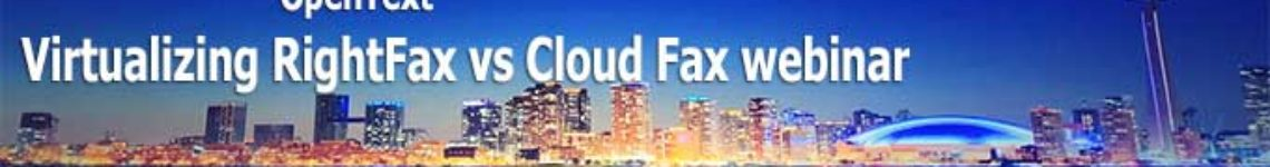Virtualizing RightFax vs Cloud Fax Webinar